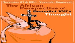 Yaounde: Theologians gather to discuss the African Perspective on Benedict XVI's thought