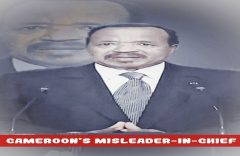 In a few hours' time, Cameroon's Misleader and Liar-in-Chief, Paul Biya, will be addressing the nation